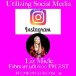 Social Media Part 4 With Liz Miele-- Instagram