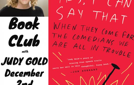 Book Club with Author of  Yes I Can Say That, Judy Gold
